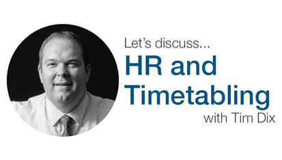 HR and timetabling - it's good to talk!