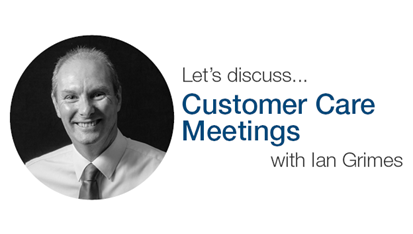Customer Care Meetings: A Valuable Resource
