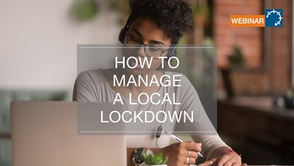 Webinar: How to Manage a Local Lockdown